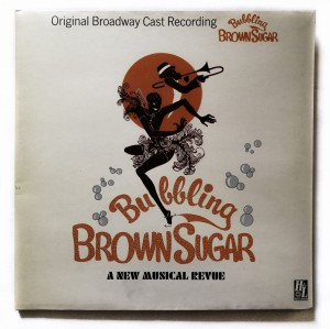 Bubbling Brown Sugar Original Broadway LP 9109011