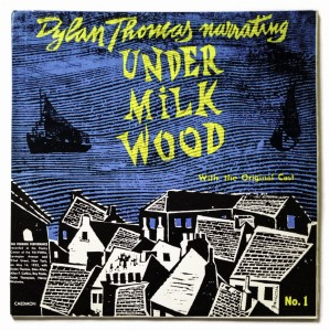 D. Thomas Narrating Under Milkwood No.1 LP TC0996