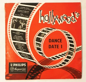 Hollywood's Dance Date I LP B07646R 10""