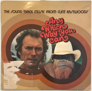 Clint Eastwood's Any Which Way You Can LP K56884